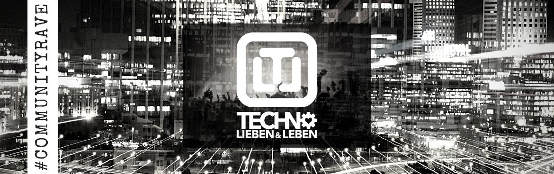 Techno Lieben und Leben Banner 1